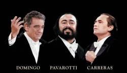 «Три тенора» - Пласидо Доминго, Лучано Паваротти и Хосе Каррерас