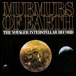 Murmurs of Earth. The Voyager interstellar record (межпланетный диск)