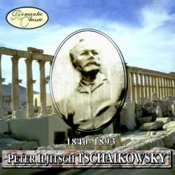 Романтическая классика: Пётр Ильич Чайковский
